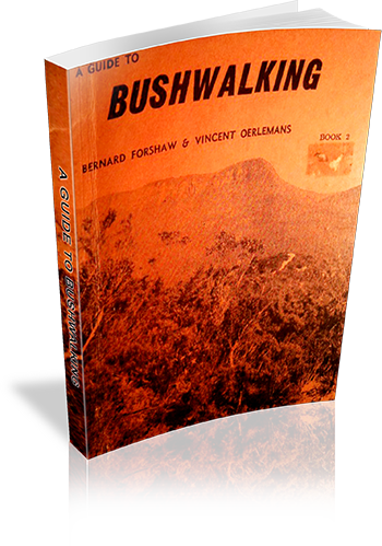 A Guide To Bushwalking  Book 2